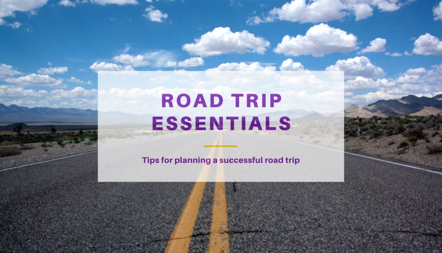 Planning a Road Trip – know before you go